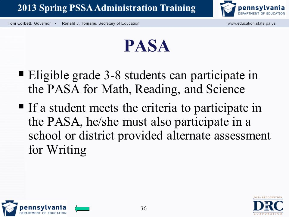 PASA Eligible grade 3-8 students can participate in the PASA for Math, Reading, and Science.
