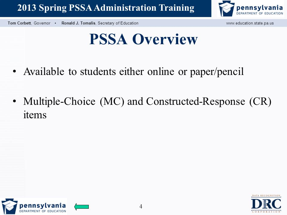 PSSA Overview Available to students either online or paper/pencil