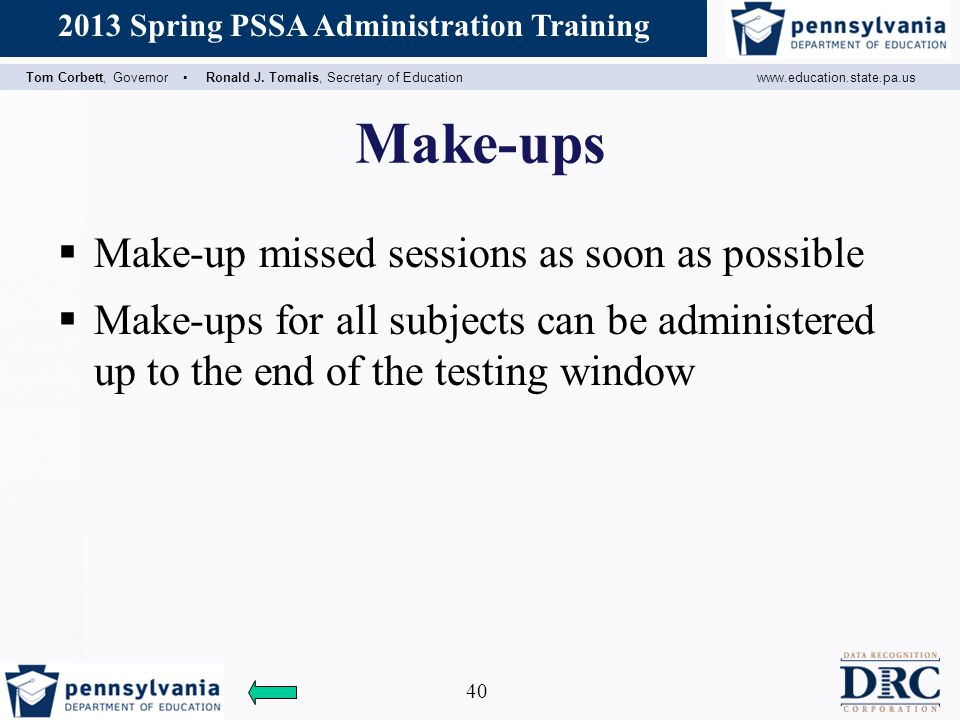 Make-ups Make-up missed sessions as soon as possible
