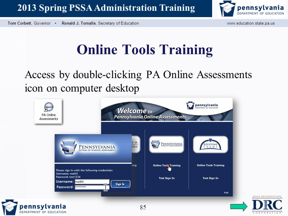 Online Tools Training Access by double-clicking PA Online Assessments icon on computer desktop