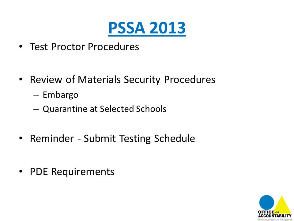 PSSA 2013 Test Proctor Procedures