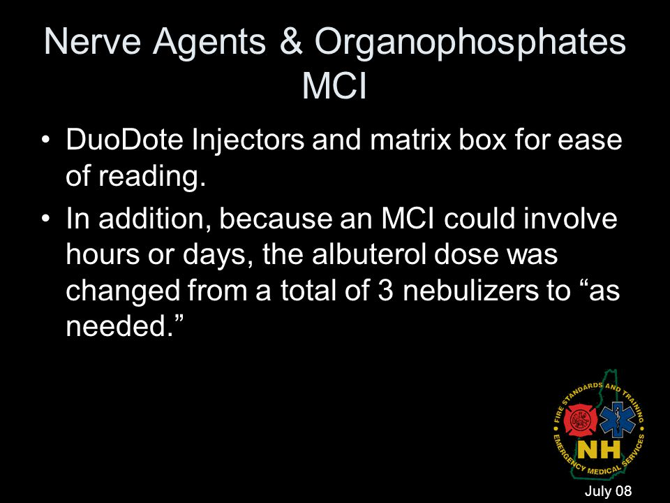 Nerve Agents & Organophosphates MCI