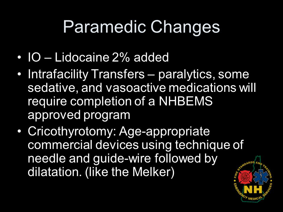 Paramedic Changes IO – Lidocaine 2% added