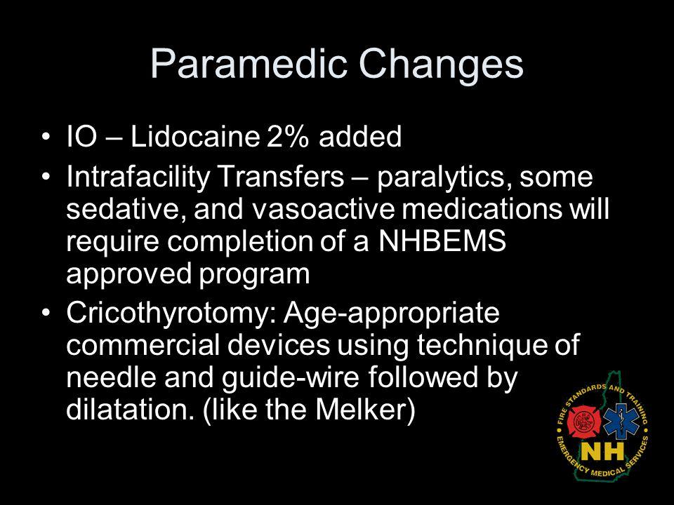 Paramedic Changes IO – Lidocaine 2% added