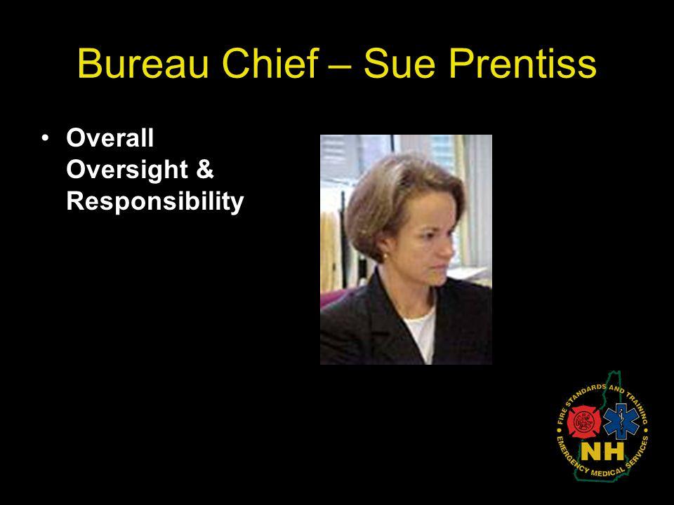 Bureau Chief – Sue Prentiss