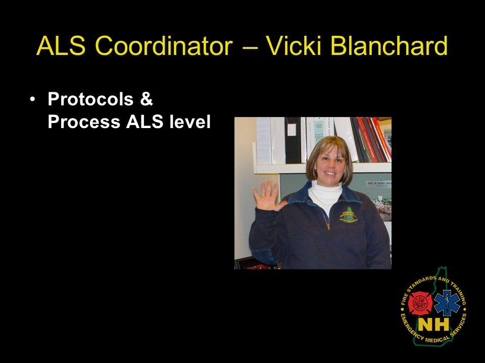 ALS Coordinator – Vicki Blanchard