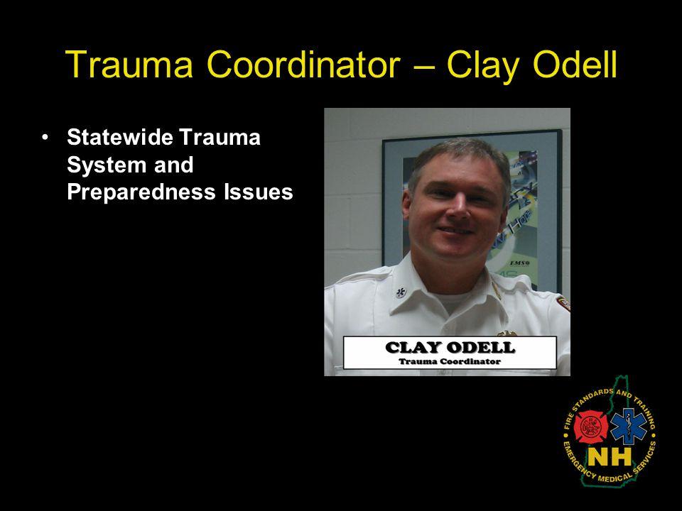 Trauma Coordinator – Clay Odell