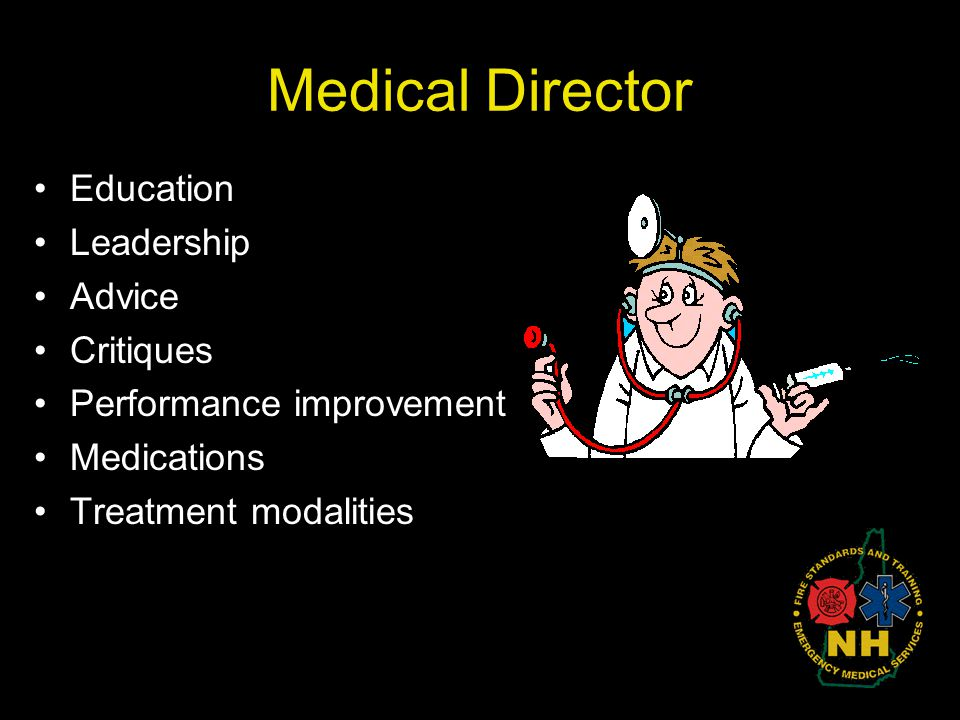 Medical Director Education Leadership Advice Critiques