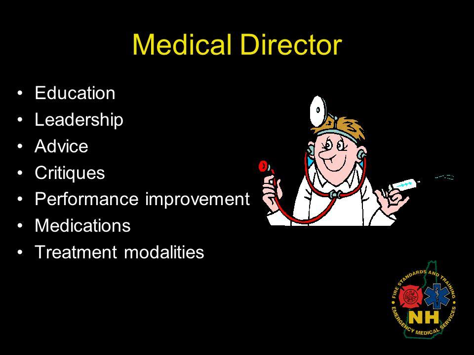 Medical Director Education Leadership Advice Critiques