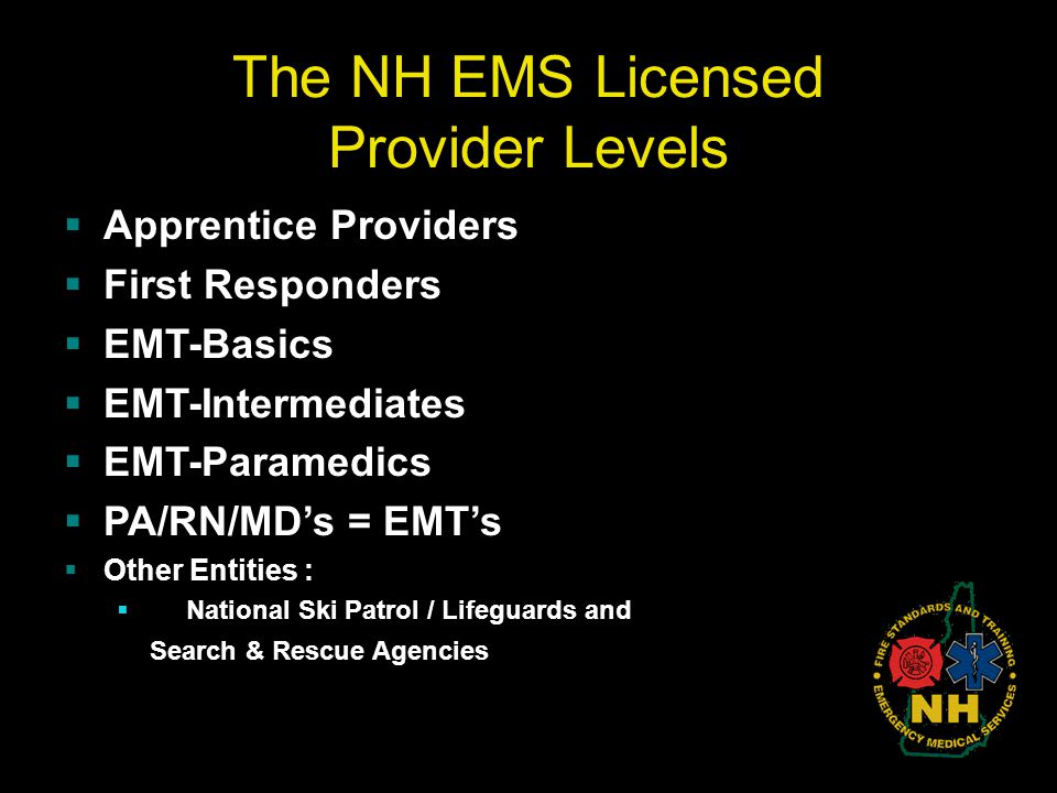 The NH EMS Licensed Provider Levels