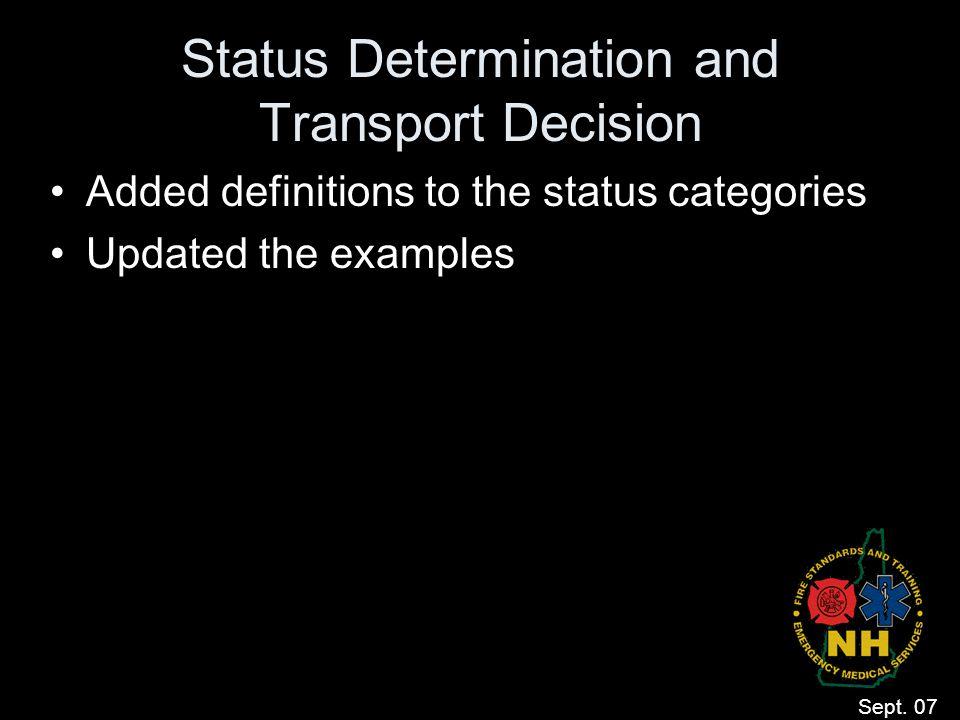 Status Determination and Transport Decision