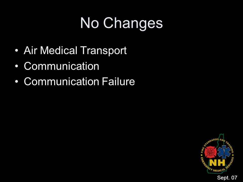 No Changes Air Medical Transport Communication Communication Failure