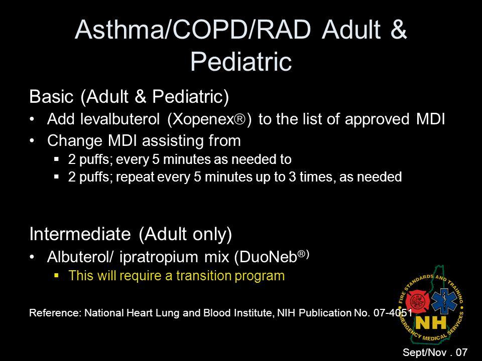 Asthma/COPD/RAD Adult & Pediatric