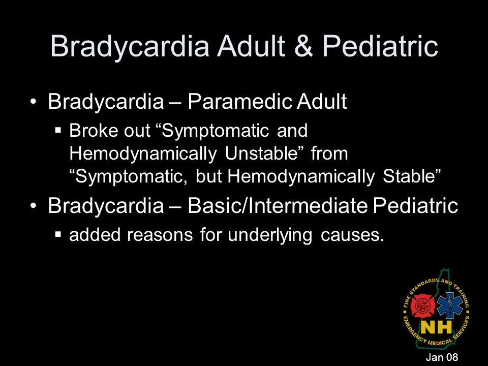 Bradycardia Adult & Pediatric