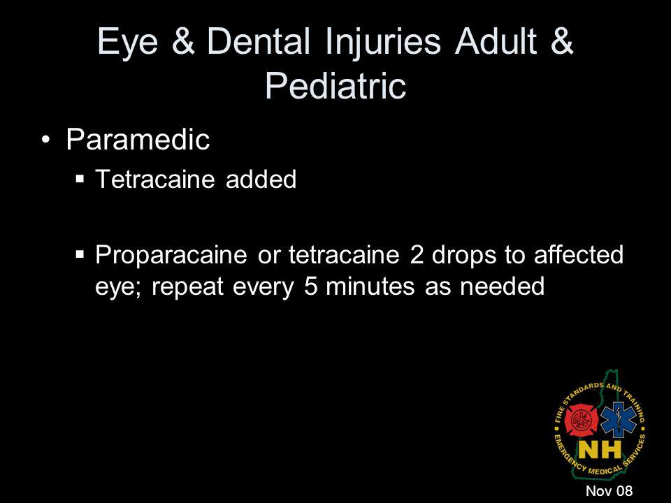 Eye & Dental Injuries Adult & Pediatric