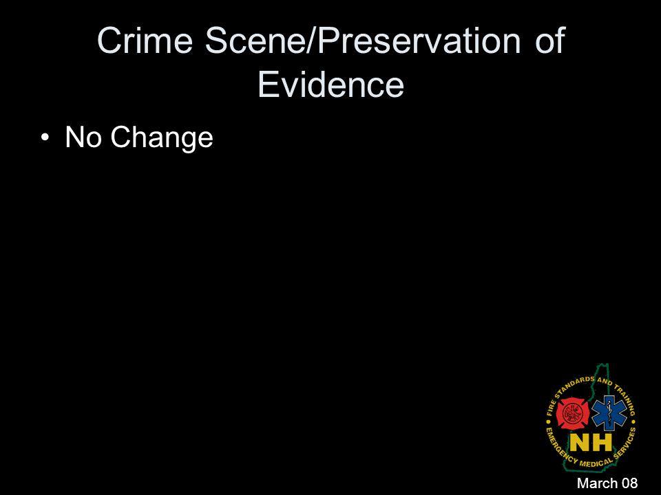 Crime Scene/Preservation of Evidence