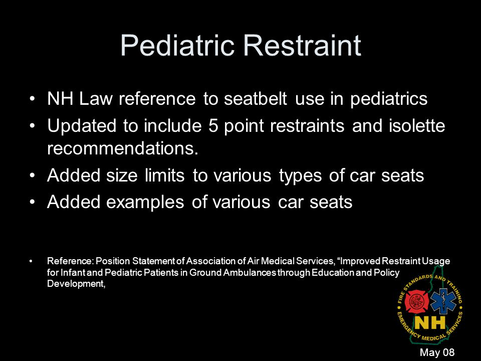 Pediatric Restraint NH Law reference to seatbelt use in pediatrics