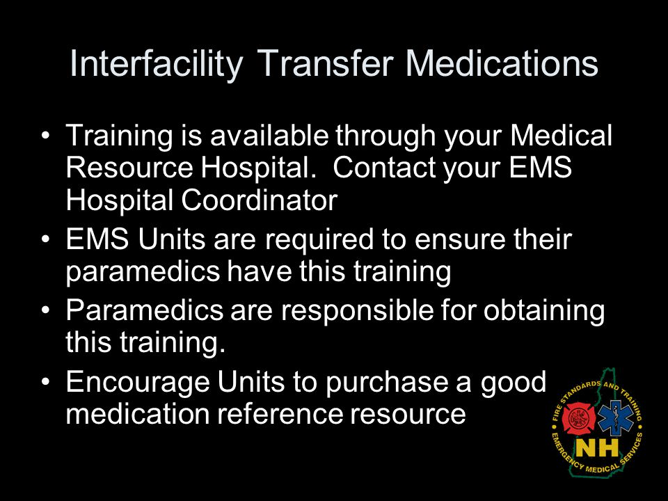 Interfacility Transfer Medications