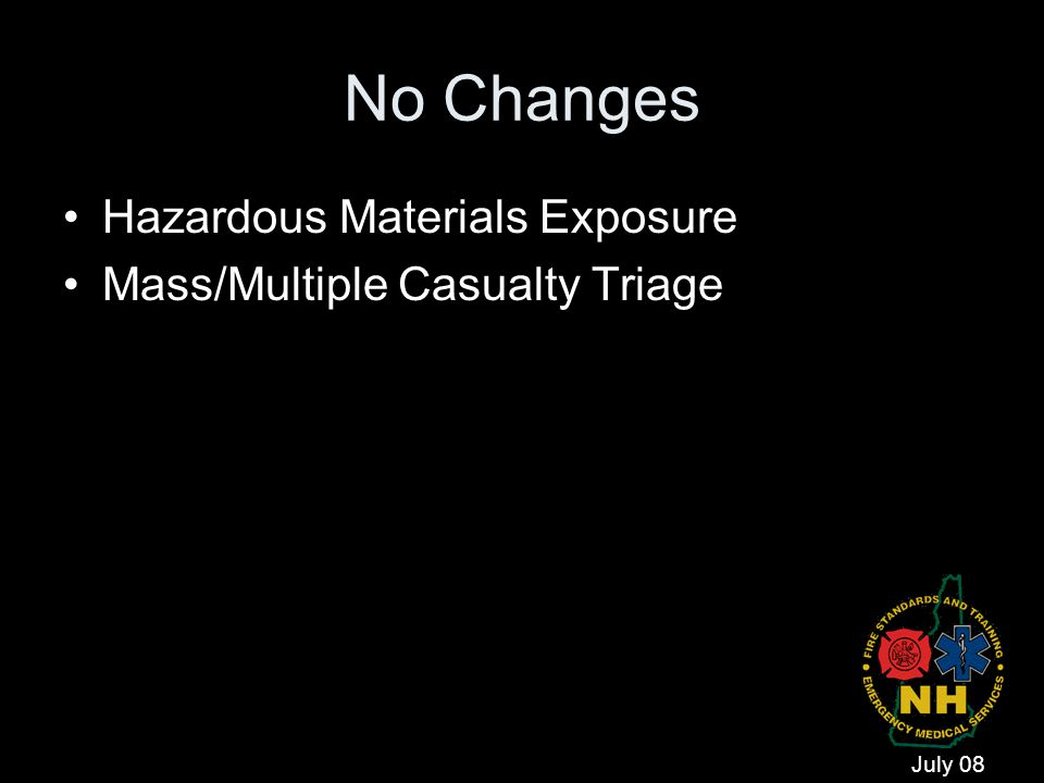 No Changes Hazardous Materials Exposure Mass/Multiple Casualty Triage