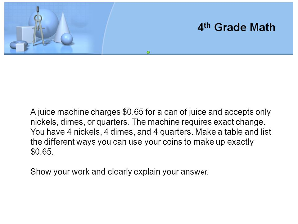 A juice machine charges $0