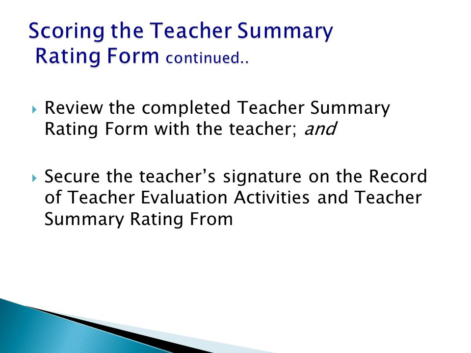 Scoring the Teacher Summary Rating Form continued..