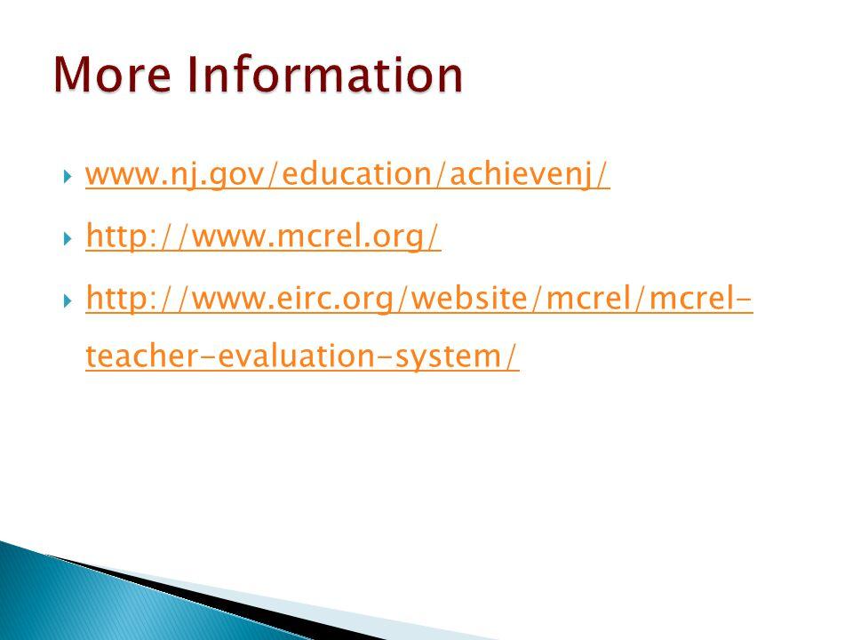 More Information www.nj.gov/education/achievenj/ http://www.mcrel.org/
