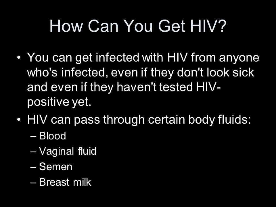 How Can You Get HIV