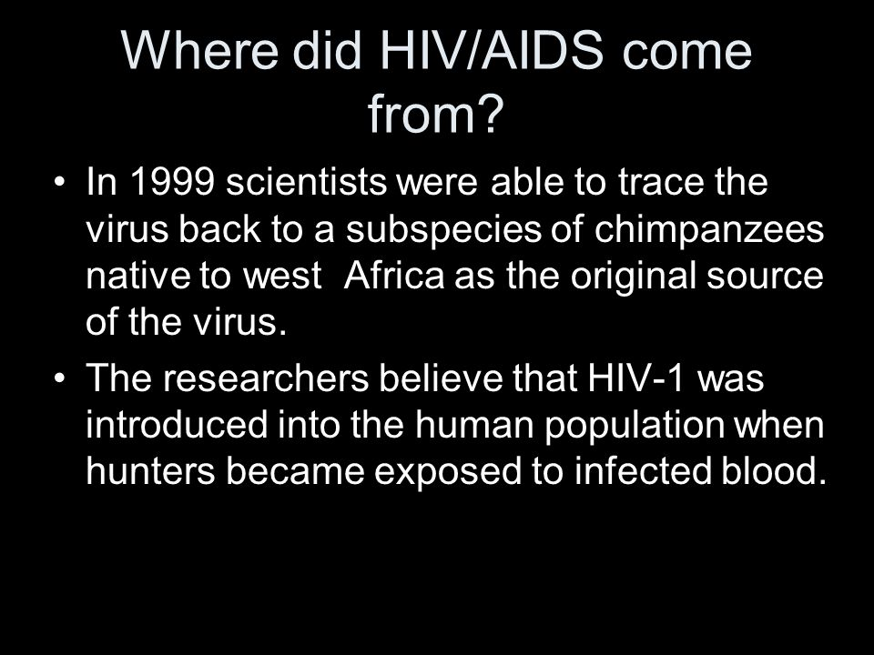 Where did HIV/AIDS come from