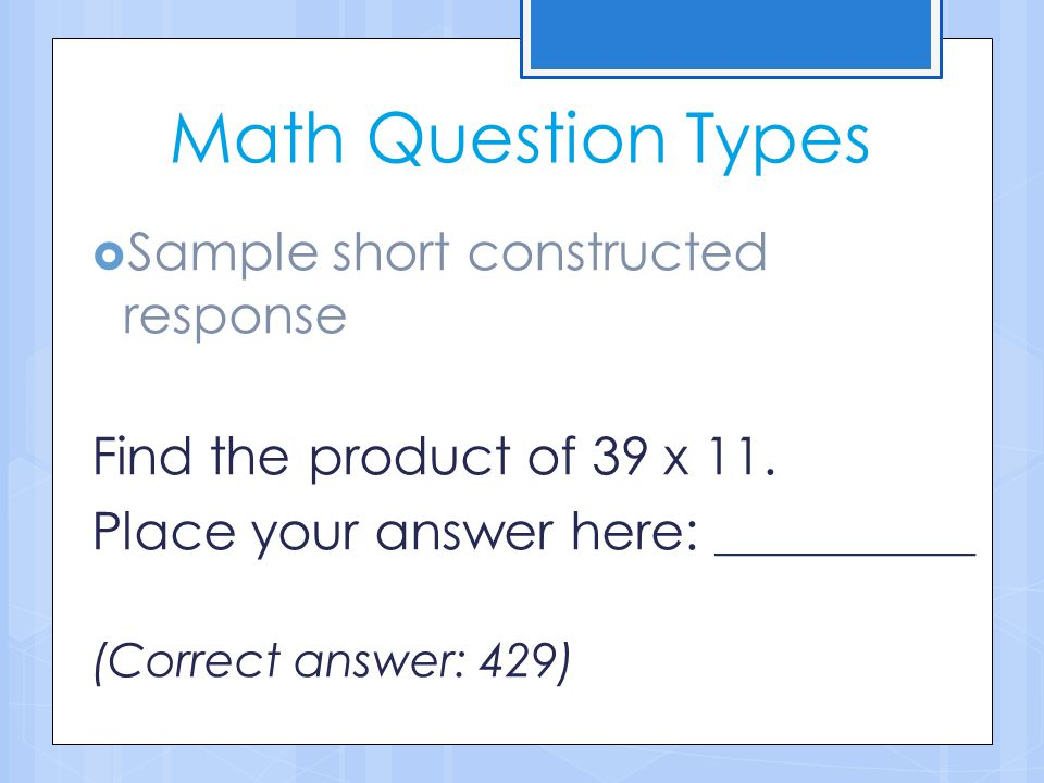 Math Question Types Sample short constructed response