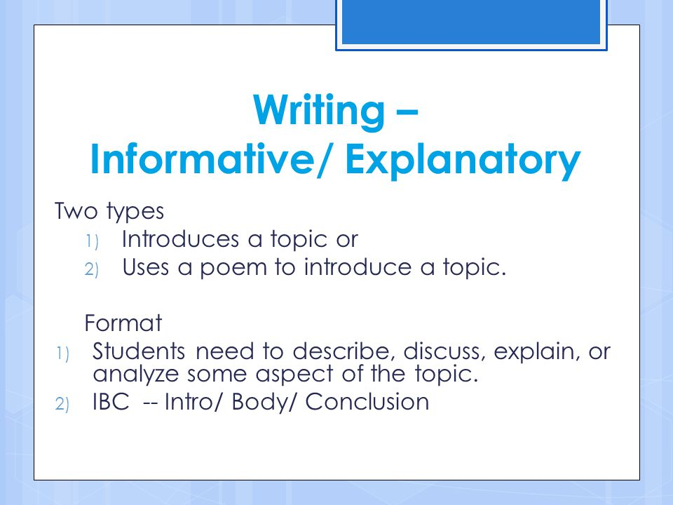 Writing – Informative/ Explanatory
