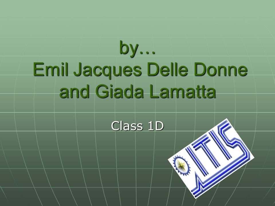 by… Emil Jacques Delle Donne and Giada Lamatta