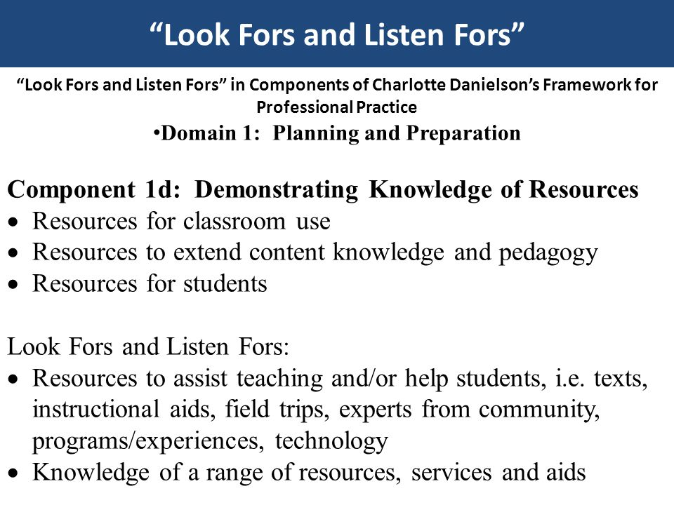 Look Fors and Listen Fors Domain 1: Planning and Preparation