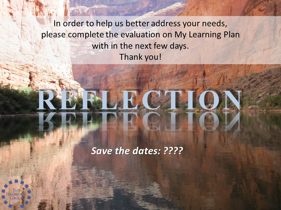 REFLECTION Save the dates: