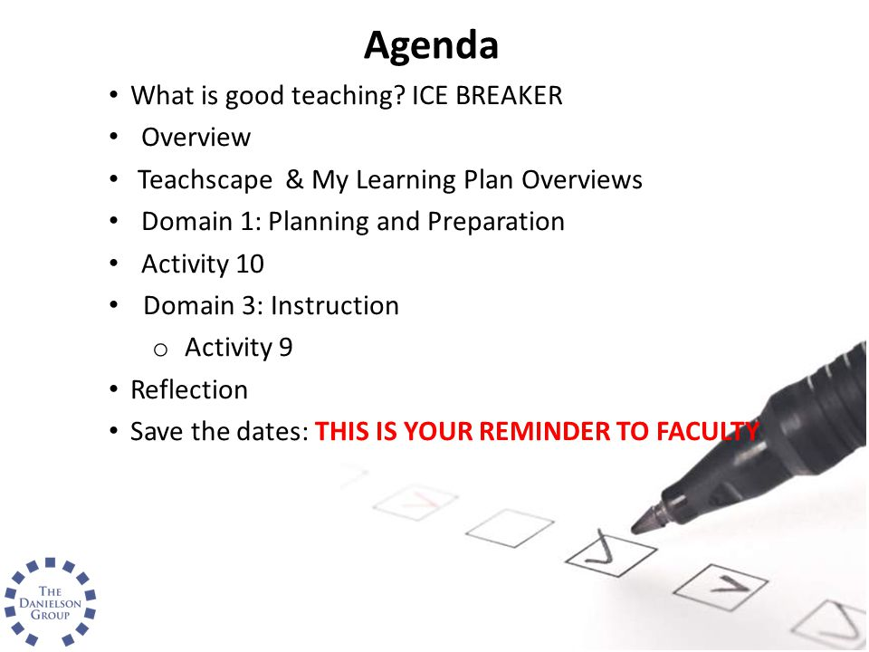 Agenda What is good teaching ICE BREAKER Overview
