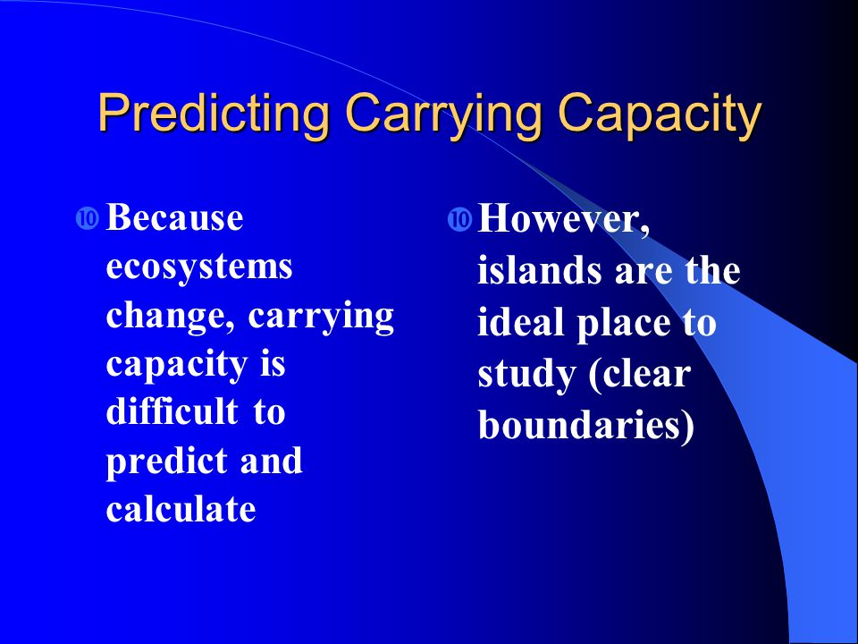 Predicting Carrying Capacity