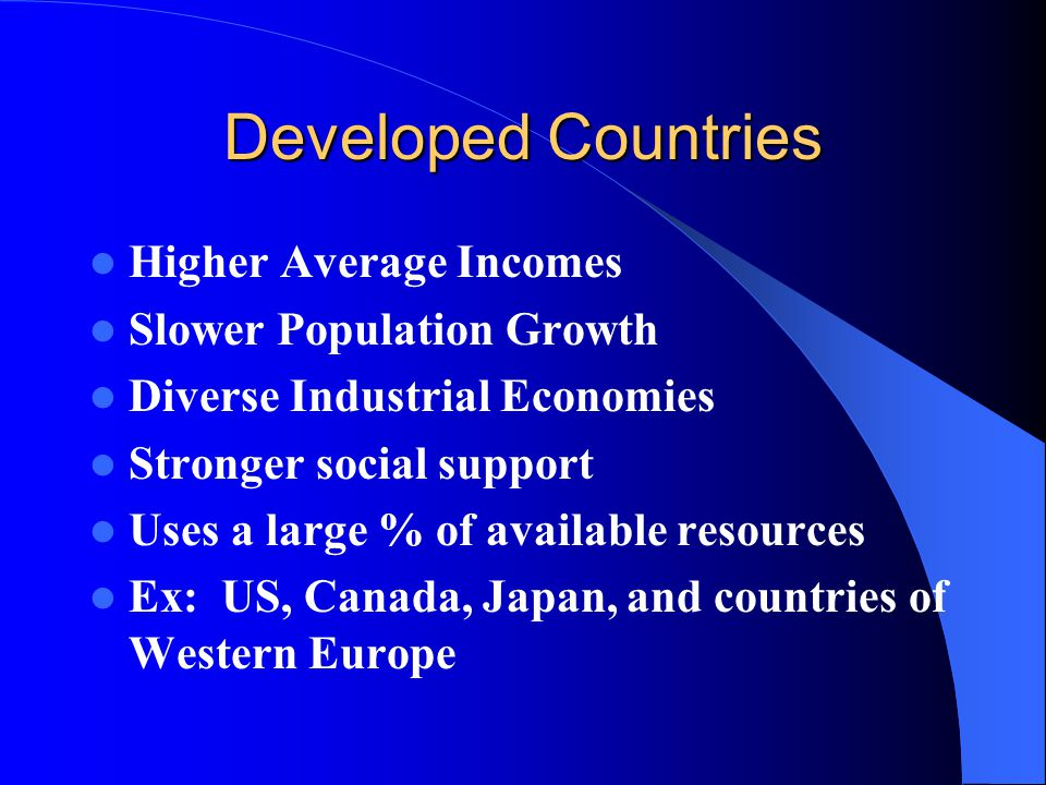 Developed Countries Higher Average Incomes Slower Population Growth