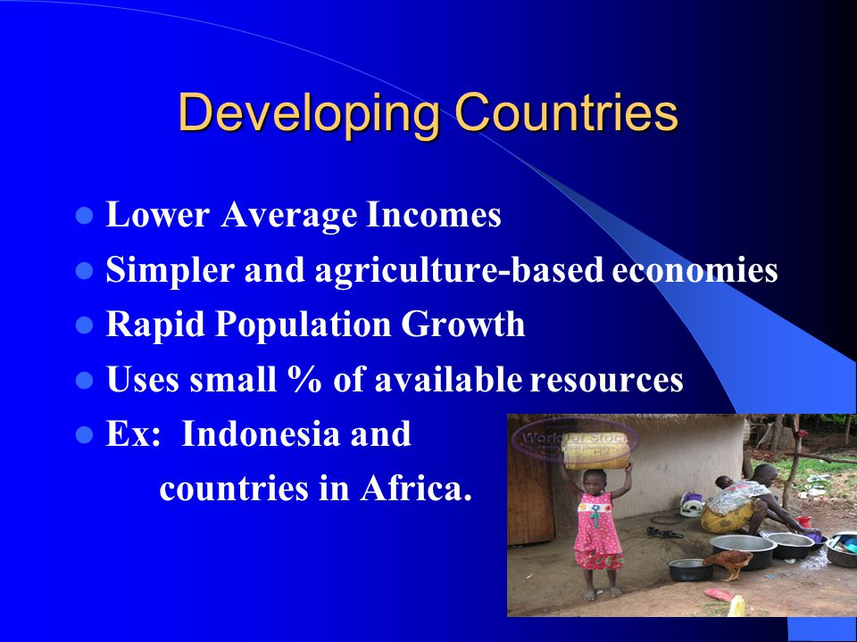 Developing Countries Lower Average Incomes