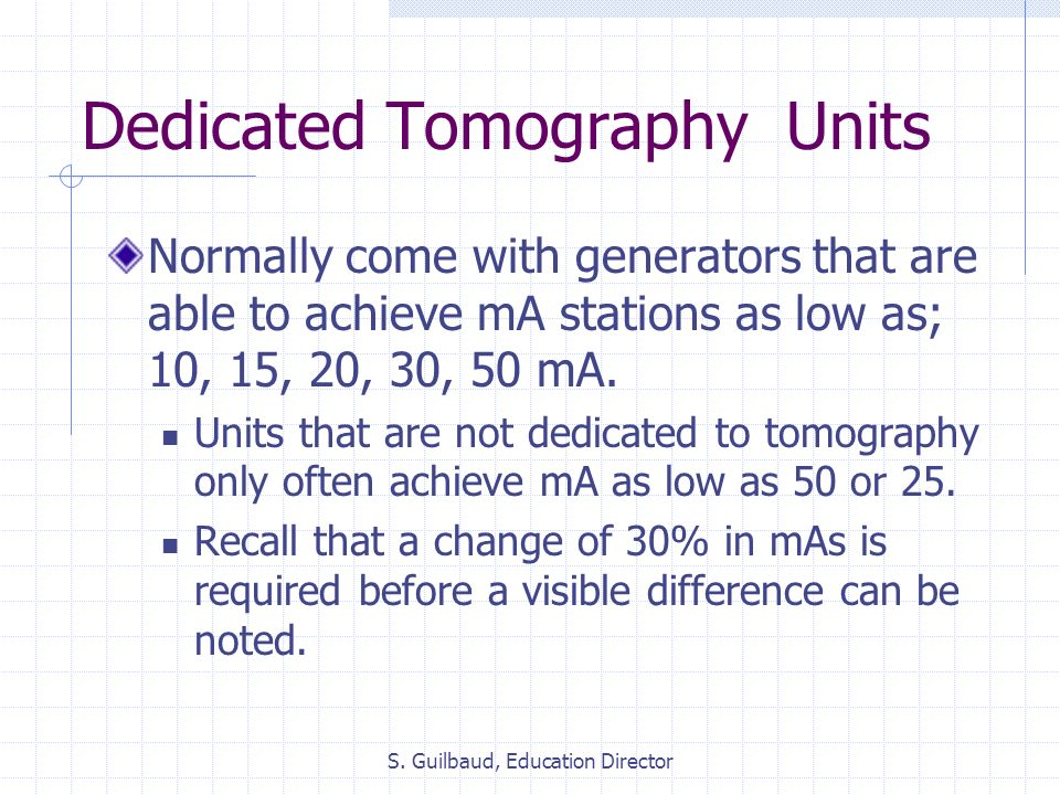 Dedicated Tomography Units