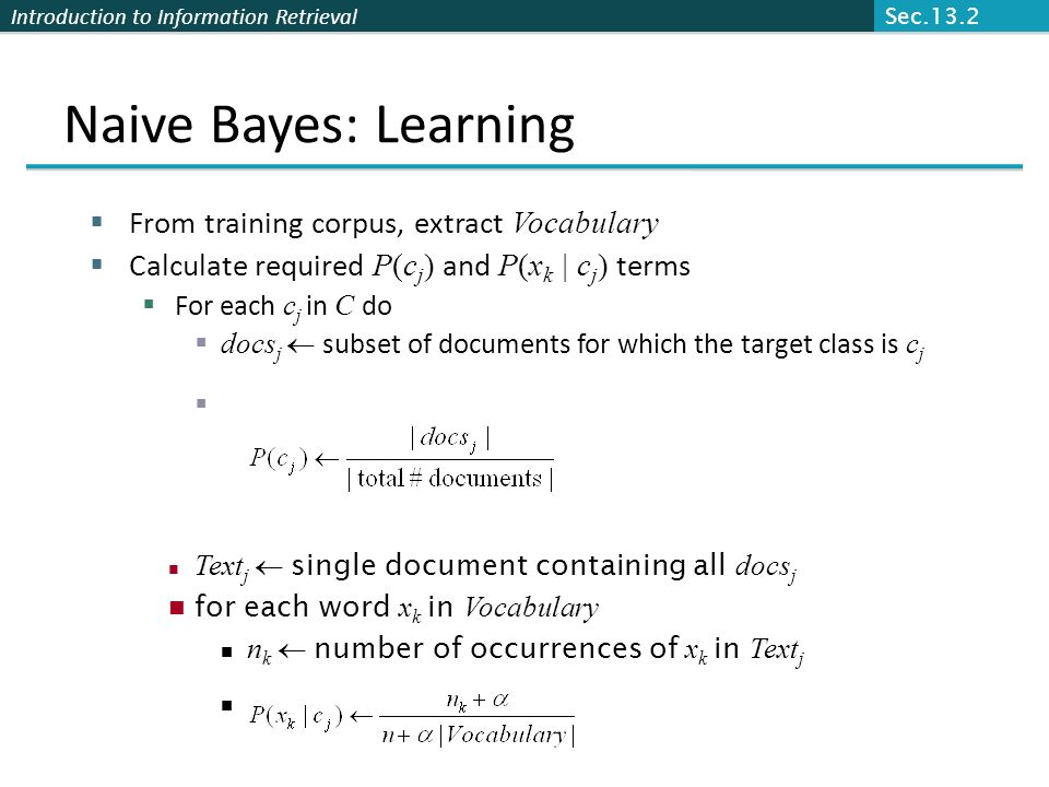 Naive Bayes: Learning From training corpus, extract Vocabulary