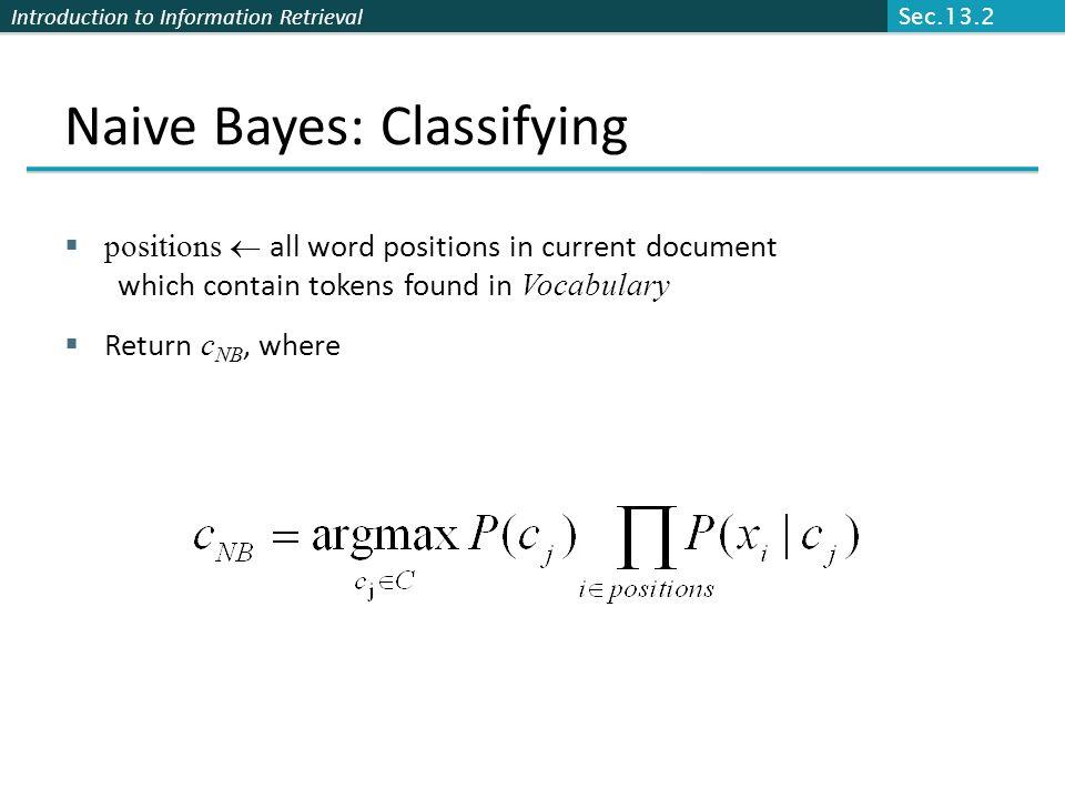 Naive Bayes: Classifying