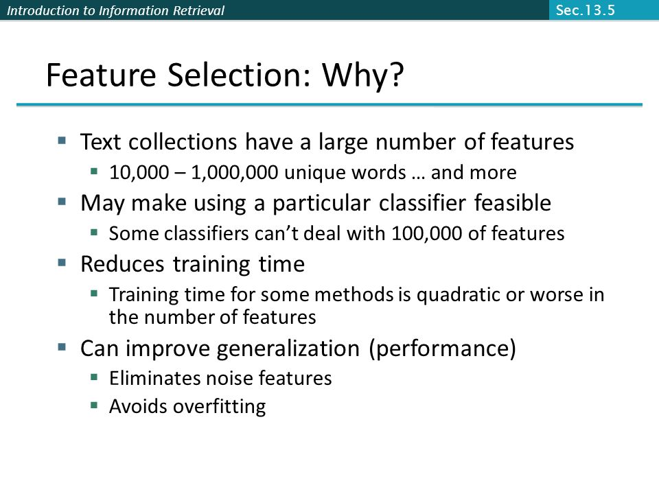 Feature Selection: Why
