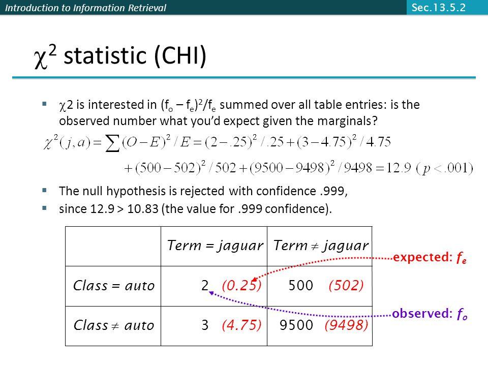 Sec.13.5.2 2 statistic (CHI)