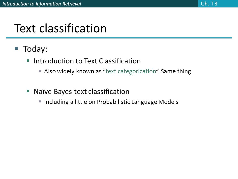 Text classification Today: Introduction to Text Classification