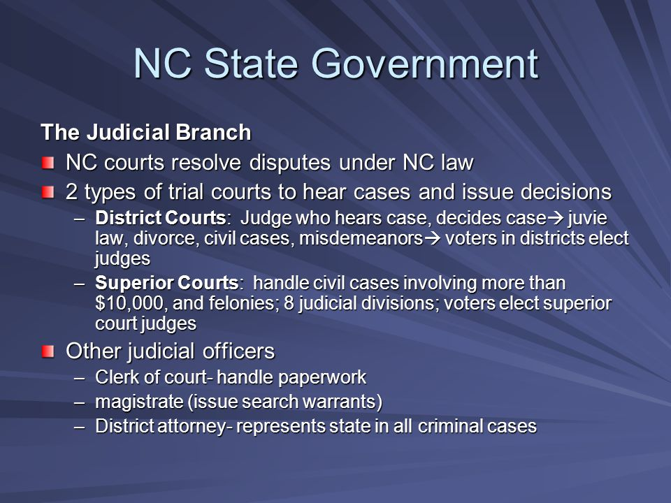 NC State Government The Judicial Branch