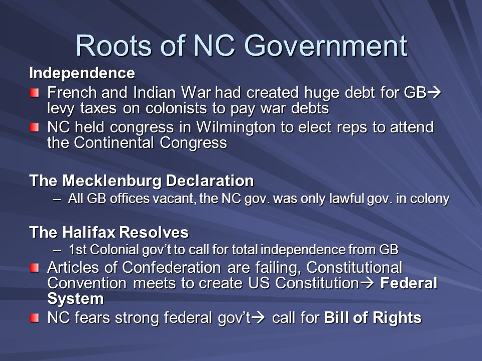 Roots of NC Government Independence