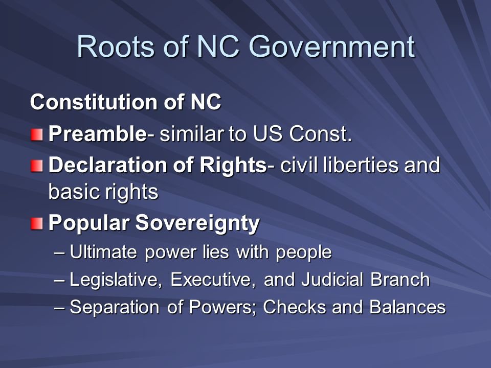 Roots of NC Government Constitution of NC