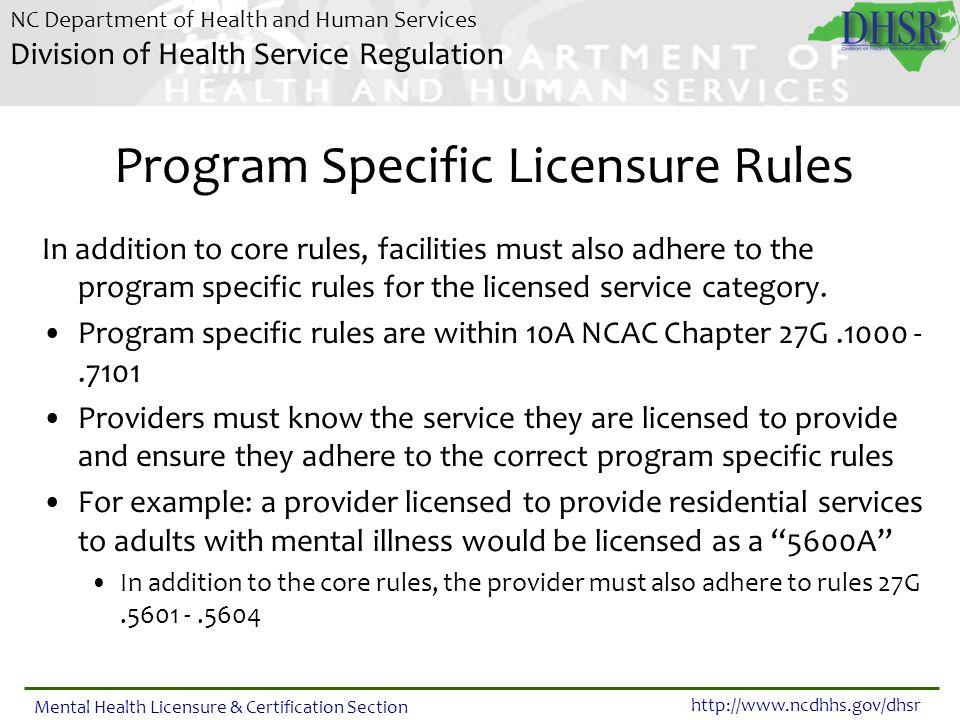 Program Specific Licensure Rules