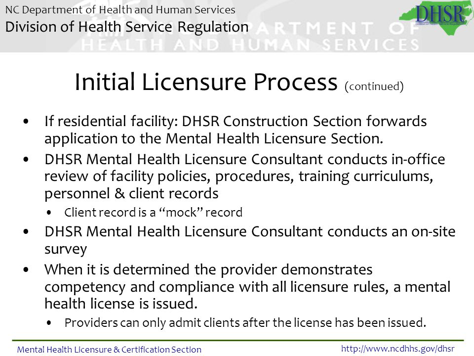 Initial Licensure Process (continued)