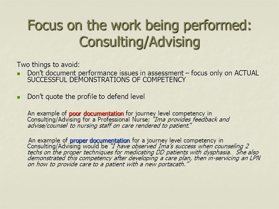 Focus on the work being performed: Consulting/Advising