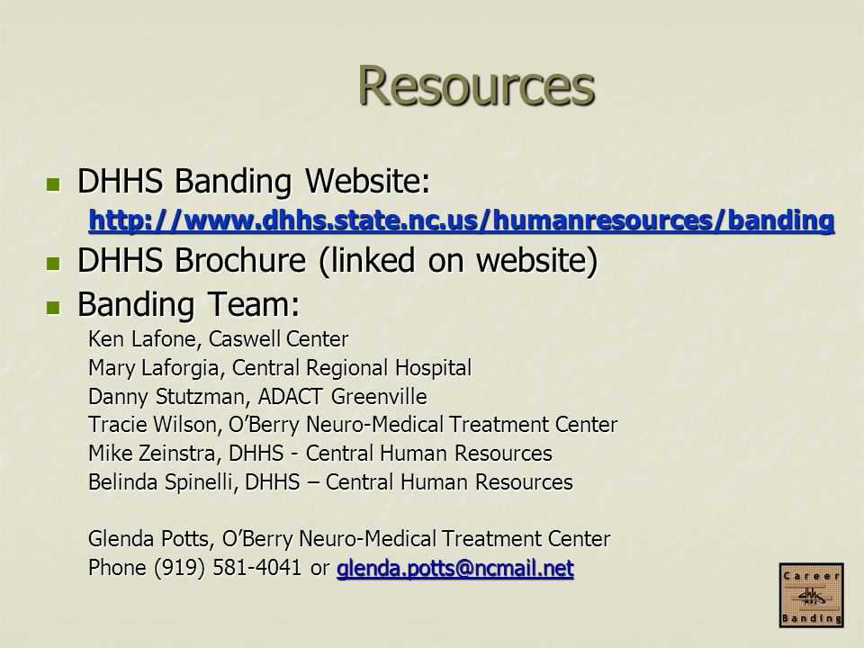 Resources DHHS Banding Website: DHHS Brochure (linked on website)